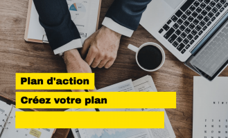 Elaborer son plan d'action